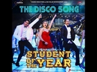 The Disco Song - Student of the Year Official HD Song Teaser Karan Johar Film
