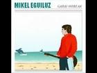 Eserlekua, Mikel Eguiluz (Garai hobeak, 2006)