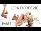 Lepa Đorđević - 2011 - Parfem