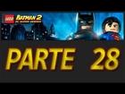 LEGO Batman 2: DC Super Heroes - Parte 28