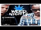 ZJ Chrome Ft Wayne Mashall - Weed Nights - Feb 2013