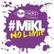 L'intégrale du 13 août 2013 - #Mikl No Limit Fun Radio
