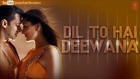 Chor Chor Dil Ka Full Song - Sonu Nigam - Dil To Hai Deewana