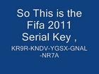 Fifa 11 Serial Key(CD KEY) NOT FAKE!